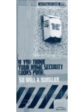 """""""Pokud máte pocit, že je váš zabezpečovací systém sešlý, stejný pocit bude mít i zloděj"""""""