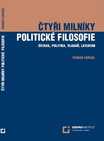 Roman Cardal: Čtyři milníky politické filosofie