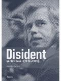 Daniel Kaiser / Disident Václav Havel (1936-1989)
