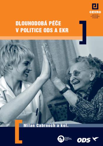 Dlouhodobá péče v politice ODS a EKR - obálka