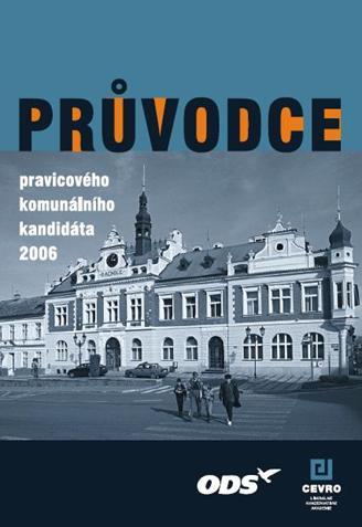 Průvodce pravicového komunálního kandidáta 2006